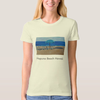 Hapuna Beach Hawaii T-Shirt