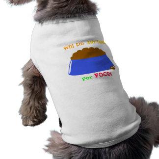 ¡Hará cualquier cosa para la COMIDA Camiseta del Camisetas De Mascota