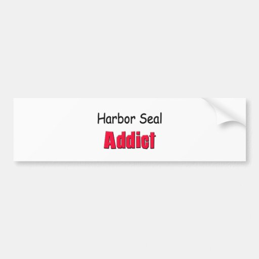 Harbor Seal Addict Car Bumper Sticker