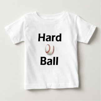 Hard Ball Baby T-Shirt
