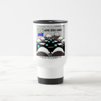Hard-Boiled Corporate Meeting Funny Travel Mug