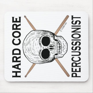 Hard Core Percussionist Mouse Pad