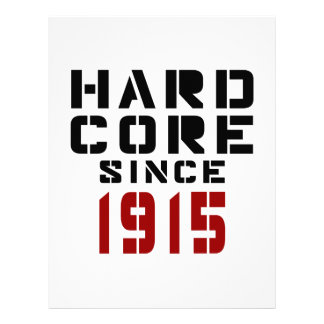 Hard Core Since 1915 Letterhead
