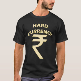 HARD CURRENCY GOLD RUPEE T-Shirt