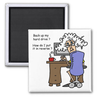 Hard Drive Back Up Humorous Magnet