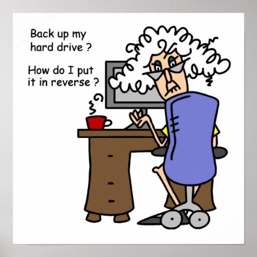 Hard Drive Back Up Humorous Poster