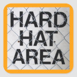 Hard Hat Area Sign under Chain-Link Fence Square Sticker