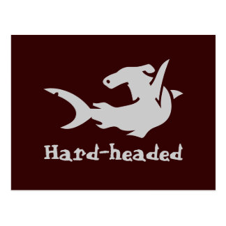 Hard-headed Postcard