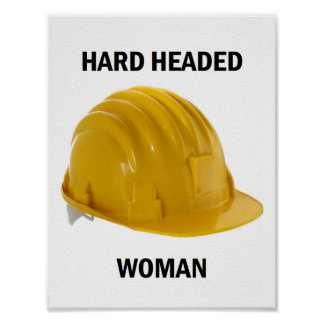 Hard Headed Woman Poster