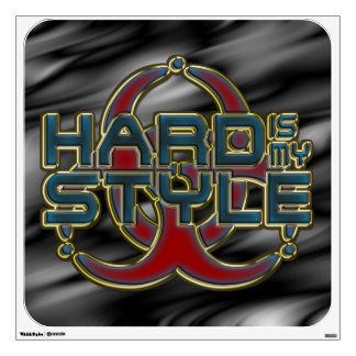 HARD is my STYLE / Biohazard / black waves Wall Decal