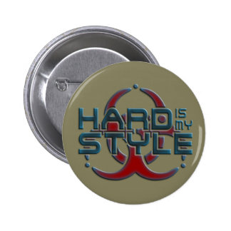 HARD is my STYLE + your background image Button