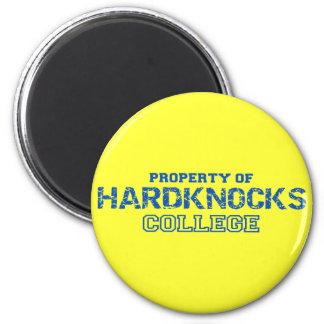 Hard Knocks College Property Of Design 2 Inch Round Magnet