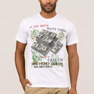 HARD MONEY BANKERS T-Shirt