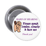 Hard of Hearing Badge Button