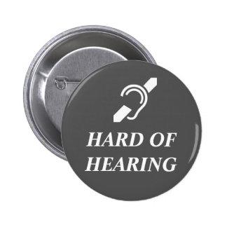 Hard Of Hearing White On Dark Grey 2 Inch Round Button