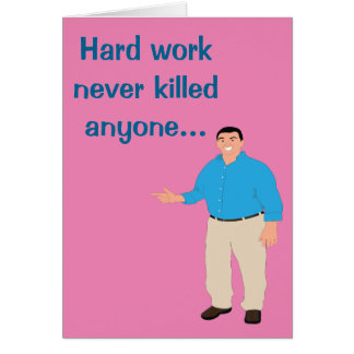 Hard Office Work Greeting Card