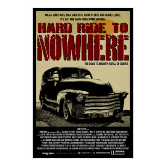 Hard Ride To Nowhere Official Poster