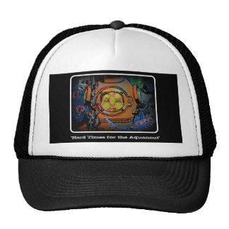 """""""Hard times for the Aquanaut"""" Trucker  Hat"""
