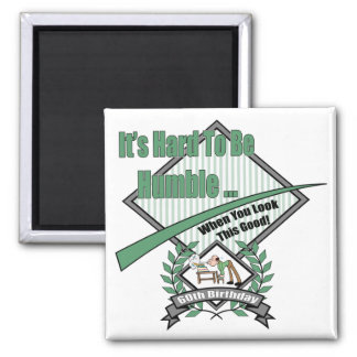 Hard To Be Humble 60th Birthday Gifts 2 Inch Square Magnet