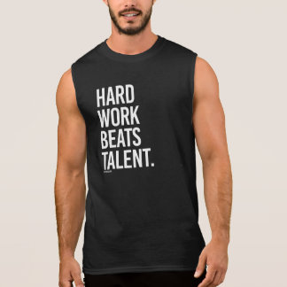 Hard Work Beats Talent -   Training Fitness -.png Sleeveless Shirt