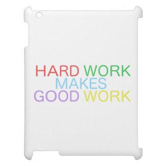Hard Work Makes Good Work iPad Covers