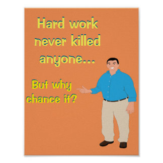 Hard Work Office Poster
