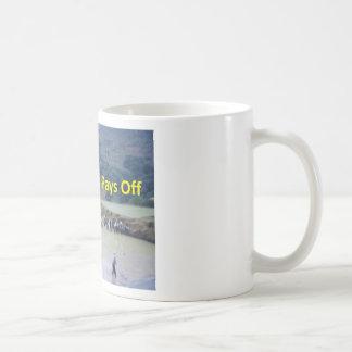 Hard work pays off coffee mug