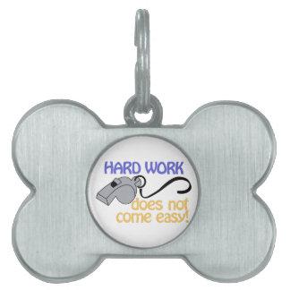 Hard Work Pet Name Tag