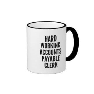 Hard Working Accounts Payable Clerk Ringer Coffee Mug