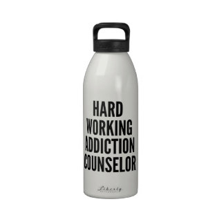 Hard Working Addiction Counselor Drinking Bottles