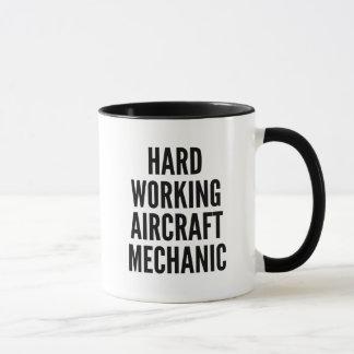 Hard Working Aircraft Mechanic Mug