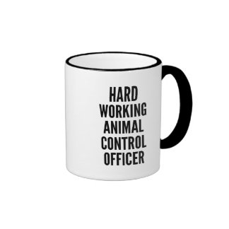 Hard Working Animal Control Officer Ringer Coffee Mug