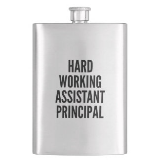 Hard Working Assistant Principal Hip Flask