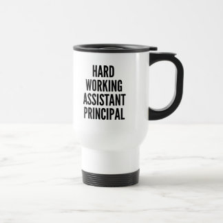 Hard Working Assistant Principal Coffee Mug