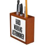 Hard Working Astronomer Pencil Holder