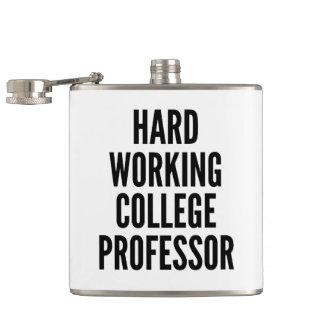 Hard Working College Professor Hip Flask