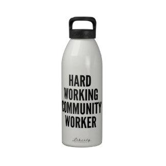 Hard Working Community Worker Drinking Bottles