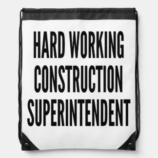 Hard Working Construction Superintendent Backpack