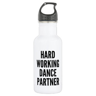 Hard Working Dance Partner Water Bottle
