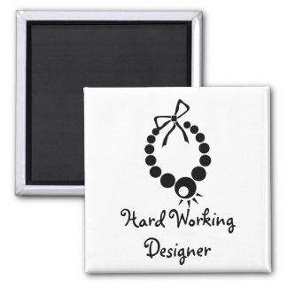 Hard Working Designer 2 Inch Square Magnet