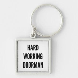 Hard Working Doorman Keychain