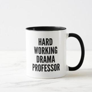 Hard Working Drama Professor Mug