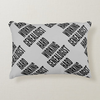 Hard Working Genealogist Decorative Pillow