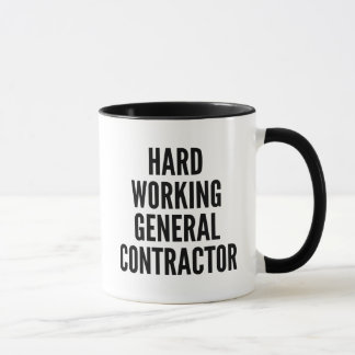 Hard Working General Contractor Mug
