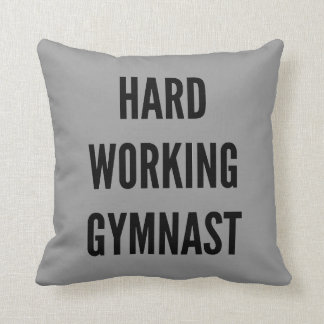 Hard Working Gymnast Throw Pillow