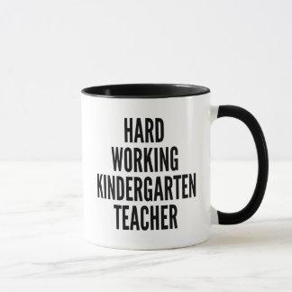 Hard Working Kindergarten Teacher Mug