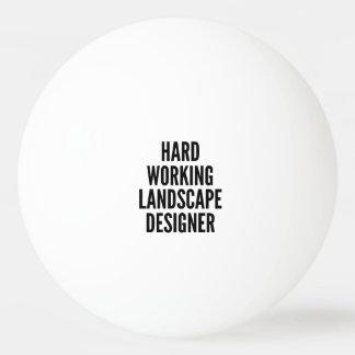 Hard Working Landscape Designer Ping Pong Ball