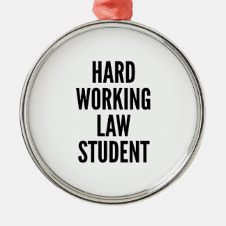 Hard Working Law Student Round Metal Christmas Ornament