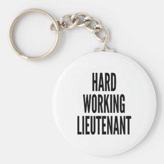 Hard Working Lieutenant Keychain
