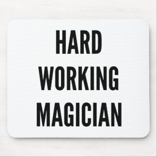 Hard Working Magician Mouse Pad